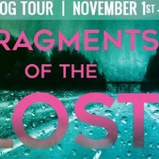 The time it was about Fragments of the Lost