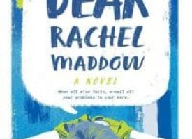 The time it was about Dear Rachel Maddow