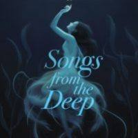 The time it was about Songs From the Deep