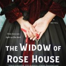 The time it was about The Widow of Rose House